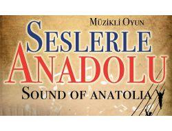 'seslerle Anadolu' Giresun'dan Sesini Duyuracak