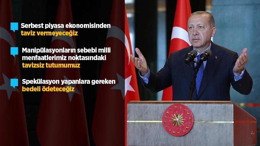 Erdoğan: Spekülasyonları yapanlara gereken bedeli ödeteceğiz