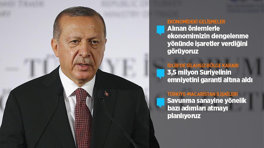 Cumhurbaşkanı Erdoğan: Katma değeri yüksek ürünlere daha fazla yoğunlaşacağız
