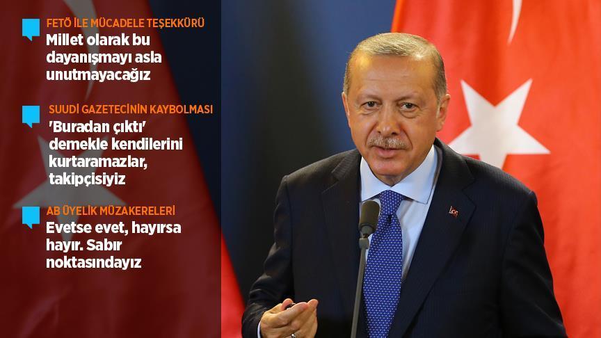 Erdoğan: FETÖ ile gerçek anlamda mücadeleyi sadece biz yaptık