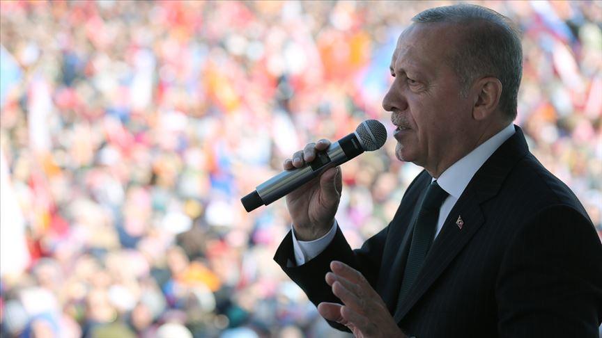 Erdoğan: Türkiye'yle hesabı olan herkes 31 Mart'ı bekliyor
