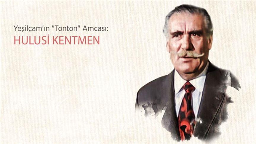 Yeşilçam'ın 'Tonton' Amcası: HULUSİ KENTMEN