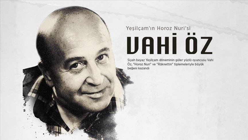 Yeşilçam'ın 'Horoz Nuri'si: VAHİ ÖZ