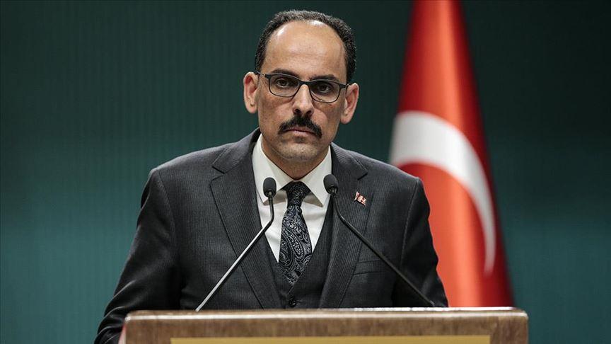 Cumhurbaşkanlığı Sözcüsü Kalın'dan koronavirüse karşı birlik vurgusu