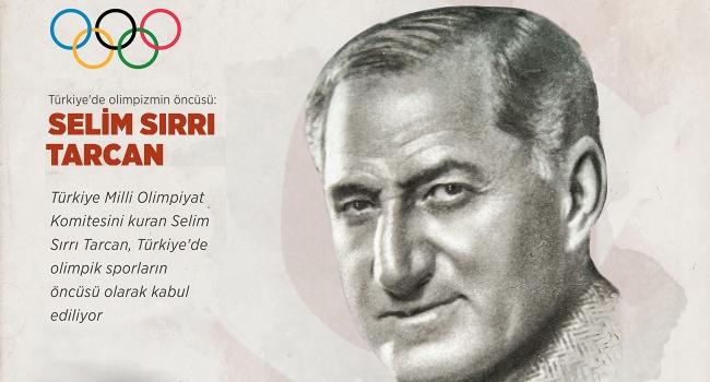 Türkiye'de olimpizmin öncüsü: SELİM SIRRI TARCAN