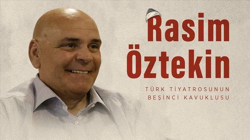 Türk tiyatrosunun beşinci kavuklusu: RASİM ÖZTEKİN