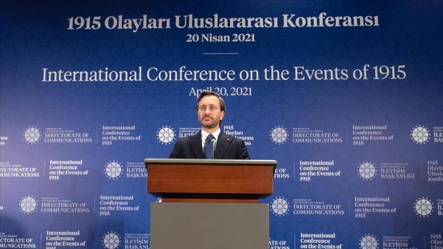 Cumhurbaşkanlığı İletişim Başkanlığınca '1915 Olayları Uluslararası Konferansı' düzenlendi
