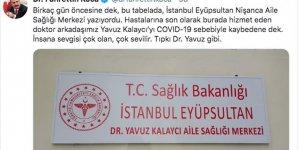 Kovid-19 nedeniyle vefat eden Dr. Kalaycı'nın ismi görev yaptığı aile sağlığı merkezine verildi