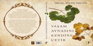 """KÜLTÜR SANAT / """"YAŞAM AYNASINI KENDİNE ÇEVİR"""""""