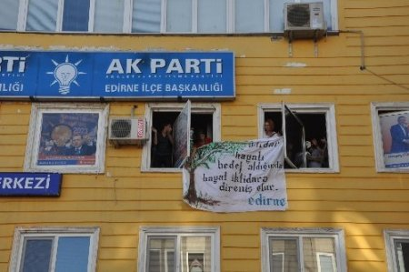 AK Parti Edirne İl Başkanlığı işgal edildi