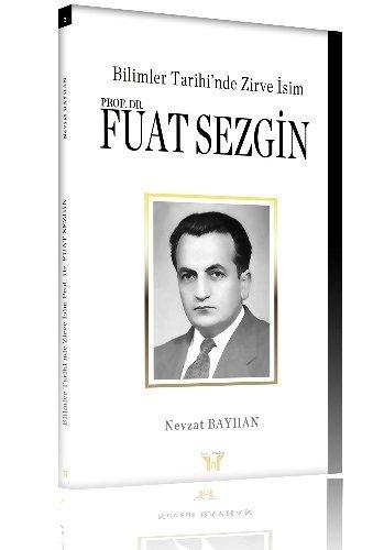 Gazeteci-yazar Bayhan'dan, Prof. Dr. Fuat Sezgin kitabı