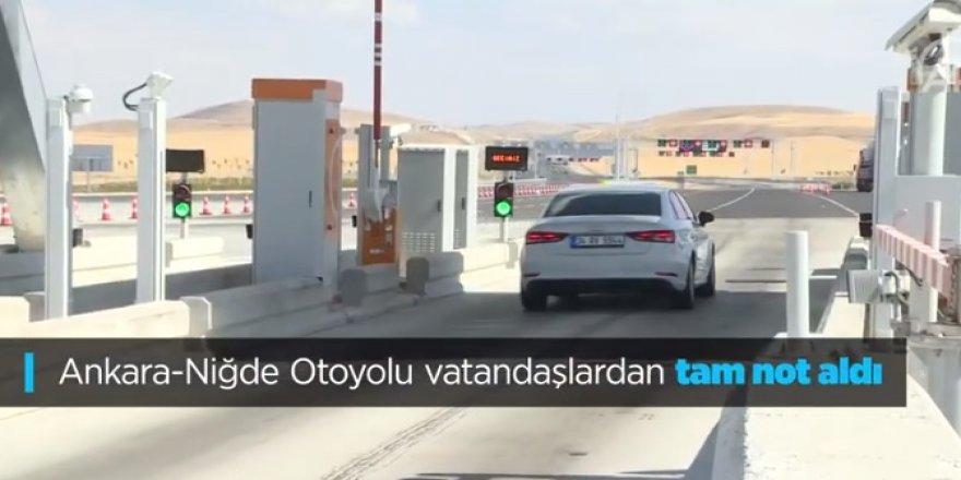 Ankara - Niğde Otoyolu vatandaşlardan tam not aldı