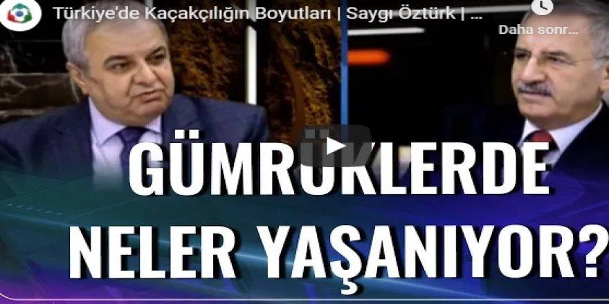 Türkiye'de Kaçakçılığın Boyutları | Kalaycı, Sisler Bulvarı'nda anlatıyor..