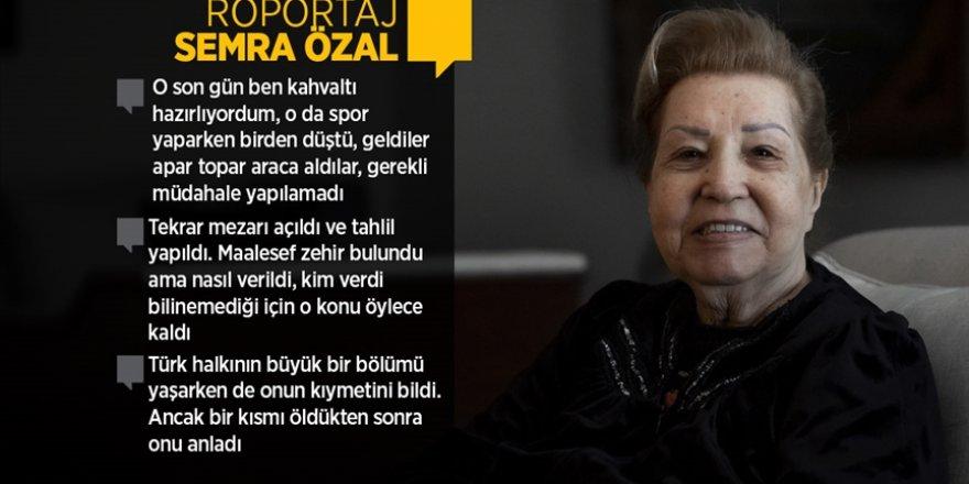 Semra Özal, ölümünün 28 yılında anılan eşi Turgut Özal'ı anlattı